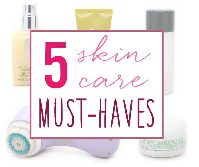 5 Skincare Must-Have Products that are Life-Changing!